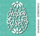 happy easter egg lettering on... | Shutterstock .eps vector #1038653611