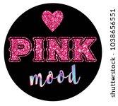 typography slogan with glitter...   Shutterstock .eps vector #1038656551