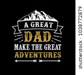father's day saying   quotes. a ...   Shutterstock .eps vector #1038772879
