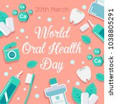 world oral health day design... | Shutterstock .eps vector #1038805291