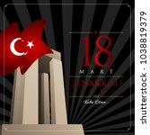 18 mart canakkale zaferi vector ...   Shutterstock .eps vector #1038819379
