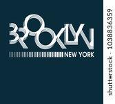 brooklyn new york typography... | Shutterstock .eps vector #1038836359
