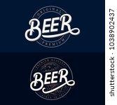 set of beer hand written...   Shutterstock . vector #1038902437