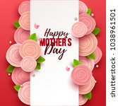 happy mother s day background... | Shutterstock .eps vector #1038961501