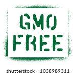 ''gmo free''. spray paint...   Shutterstock .eps vector #1038989311