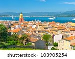 Beautiful View Of Saint Tropez  ...