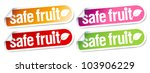 Safe fruit stickers set for clean products. - stock vector