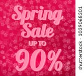 spring sale banner 90  discount ... | Shutterstock .eps vector #1039068301