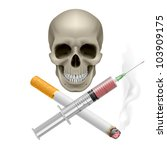 Raster version. Realistic skull with a cigarette and syringe. Illustration on white background - stock photo