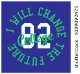 i will change the future slogan ... | Shutterstock .eps vector #1039092475