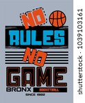 bronx no rules no game t shirt... | Shutterstock .eps vector #1039103161
