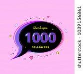 1000 followers thank you... | Shutterstock .eps vector #1039156861