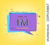 1m followers thank you phrase... | Shutterstock .eps vector #1039156867