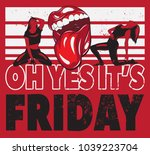 oh yes it's friday. vector... | Shutterstock .eps vector #1039223704