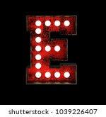 letter e. broadway style light... | Shutterstock . vector #1039226407