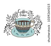 coffee time. cute coffee cup... | Shutterstock .eps vector #1039264315