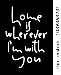 home is wherever i am with you. ... | Shutterstock .eps vector #1039363231