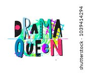 drama queen rose shirt quote...   Shutterstock .eps vector #1039414294