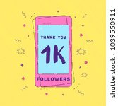 1k followers thank you message... | Shutterstock .eps vector #1039550911