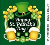 happy saint patrick s day  ... | Shutterstock .eps vector #1039610104