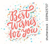 best wishes for you. greeting... | Shutterstock .eps vector #1039625737