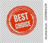 best choice stamp transparent... | Shutterstock .eps vector #1039804159