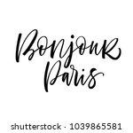 bonjour paris phrase. hello... | Shutterstock .eps vector #1039865581