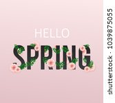 hello spring  floral greeting... | Shutterstock .eps vector #1039875055