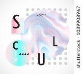 trendy hologram backdrop | Shutterstock .eps vector #1039908967