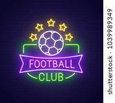 football club neon sign  bright ... | Shutterstock .eps vector #1039989349