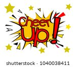 cheer up  sign with comic cloud ... | Shutterstock .eps vector #1040038411