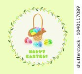 easter painted eggs and wicker... | Shutterstock .eps vector #1040117089