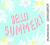 hello summer greeting card ... | Shutterstock .eps vector #1040168929