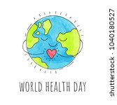 world health day. planet earth... | Shutterstock .eps vector #1040180527