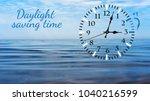 daylight saving time. dst. wall ... | Shutterstock . vector #1040216599