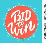 bid to win banner.  | Shutterstock .eps vector #1040262787