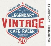 legendary cafe racer   tee... | Shutterstock .eps vector #1040300461