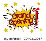 grand pening label pop art | Shutterstock .eps vector #1040313067