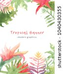 tropical hand drawn watercolor... | Shutterstock . vector #1040430355