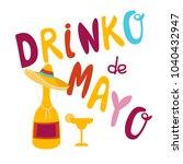 drinko de mayo hand drawn... | Shutterstock .eps vector #1040432947