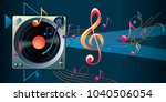 turntable with notes   musical... | Shutterstock .eps vector #1040506054