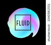 abstract neon creative liquid... | Shutterstock .eps vector #1040581531