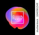 abstract neon creative liquid... | Shutterstock .eps vector #1040581549