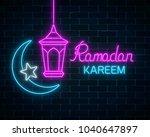glowing neon banner of ramadan... | Shutterstock .eps vector #1040647897