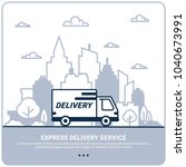 city delivery concept. thin... | Shutterstock .eps vector #1040673991