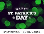 happy st. patrick's day text... | Shutterstock . vector #1040725051