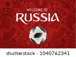 welcome to russia greeting... | Shutterstock .eps vector #1040762341