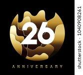 26 Years Golden Anniversary...