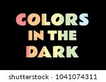 colors in the dark to pastel ... | Shutterstock .eps vector #1041074311
