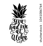 you had me at aloha card with... | Shutterstock .eps vector #1041086764